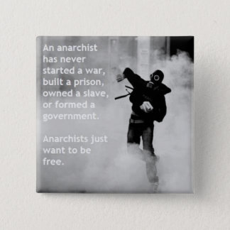 anarchists just want to be free button