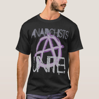 Anarchists Unite T-Shirt