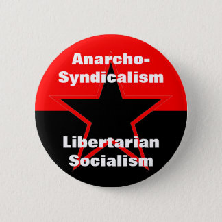 anarcho-syndicalism libertarian socialism button
