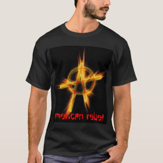 anarchy, american rebel T-Shirt
