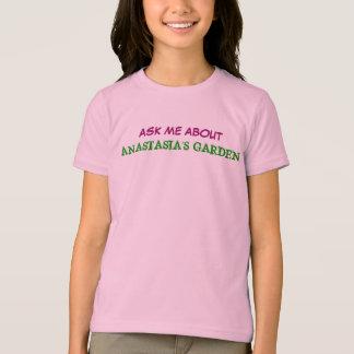 ANASTASIA'S GARDEN  t-shirt