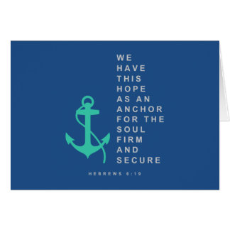 Anchor for the Soul (Hebrews 6:19) Card