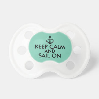 Anchor Keep Calm and Sail On Nautical Custom Baby Pacifier