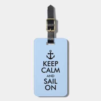 Anchor Keep Calm and Sail On Nautical Custom Luggage Tag