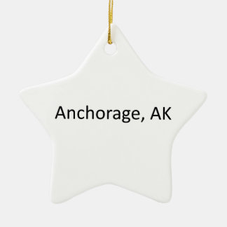 Anchorage, AK Ceramic Star Ornament