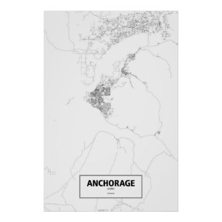 Anchorage, Alaska (black on white) Poster