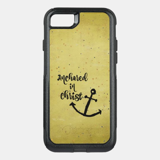 Anchored in Christ Quote OtterBox Commuter iPhone 7 Case