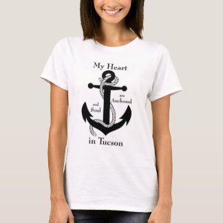 Anchored in Tucson T-Shirt