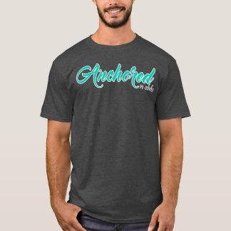 Anchored (Script) T-Shirt