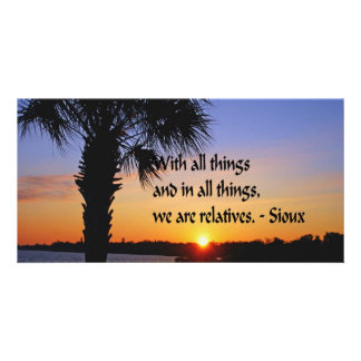 Ancient American Indian proverb Photo Greeting Card