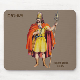 ~ Ancient Briton COSTUME ~Personalised for MATHEW~ Mouse Pad