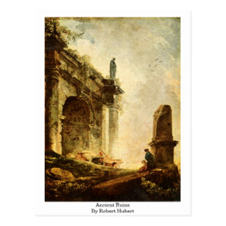 Ancient Ruins By Robert Hubert Postcard