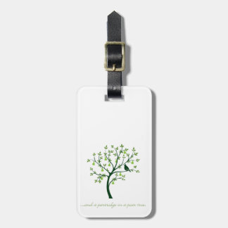 And a partridge in a pear tree luggage tag