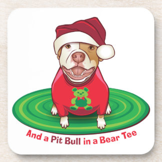 And a Pit Bull in a Bear Tee Beverage Coaster