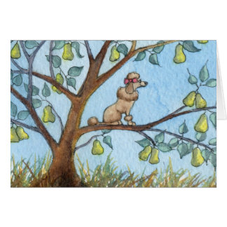 ...And a poo-oodle in a pear tree... Card