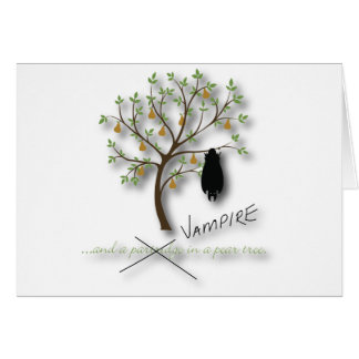 And a vampire in a pear tree card
