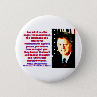 And All Of Us - Bill Clinton 2 Inch Round Button