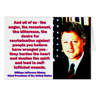 And All Of Us - Bill Clinton Card
