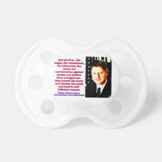 And All Of Us - Bill Clinton Pacifier