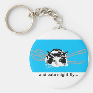 and cats might fly... Keychain