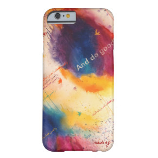 And Do Good Phone Case