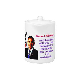 And Freedom Will Win - Barack Obama