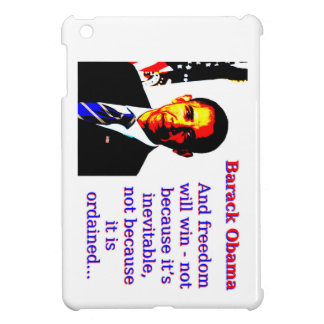And Freedom Will Win - Barack Obama iPad Mini Covers