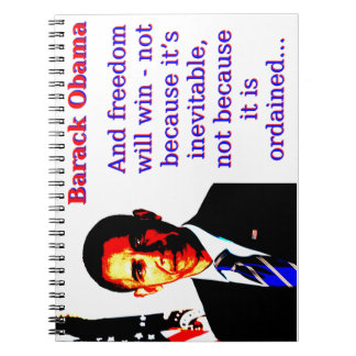 And Freedom Will Win - Barack Obama Note Books