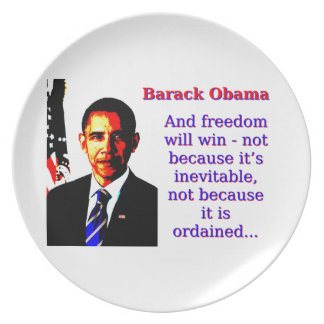 And Freedom Will Win - Barack Obama Plates