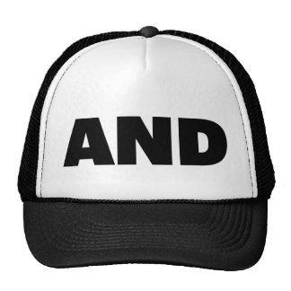 AND fun slogan trucker hat