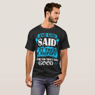And God Said Let There Be Bigpop Pride Grandpa Tee