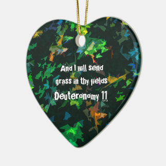 And I will send grass in thy fields Ceramic Ornament