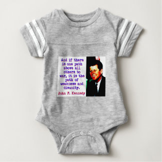 And If There Is One Path - John Kennedy Baby Bodysuit