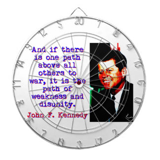 And If There Is One Path - John Kennedy Dartboard
