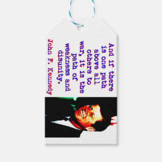 And If There Is One Path - John Kennedy Gift Tags