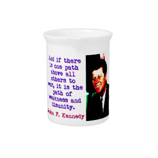 And If There Is One Path - John Kennedy Pitcher