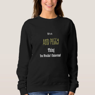 And Peggy Sweatshirt