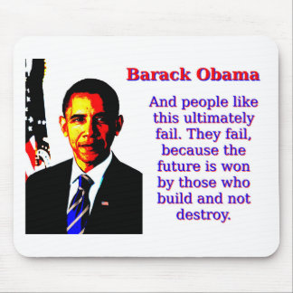 And People Like This - Barack Obama Mouse Pad