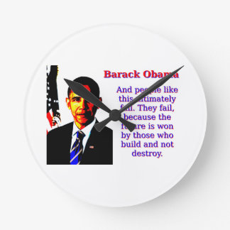 And People Like This - Barack Obama Round Clock