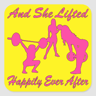 And She Lifted Weights Happily Ever After Square Sticker