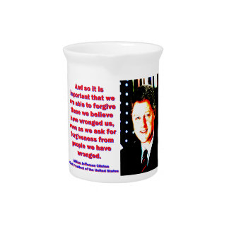And So It Is Important - Bill Clinton Pitcher