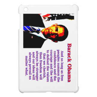 And So Long As Free Peoples - Barack Obama iPad Mini Cover
