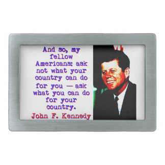 And So My Fellow Americans - John Kennedy Belt Buckle