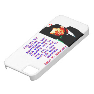 And So My Fellow Americans - John Kennedy iPhone 5 Covers