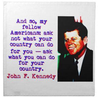 And So My Fellow Americans - John Kennedy Napkin
