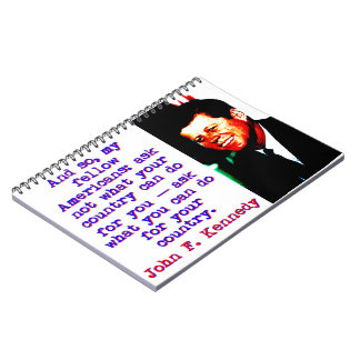 And So My Fellow Americans - John Kennedy Notebook