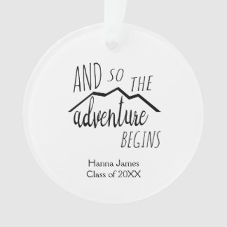 And So the Adventure Begins Graduation Ornament