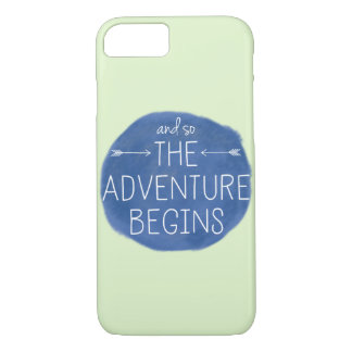 And So the Adventure Begins iPhone 7 Case