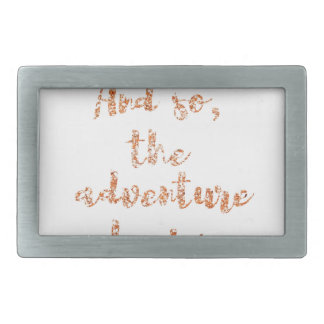 And so, the adventure begins - Travel inspiration Belt Buckle