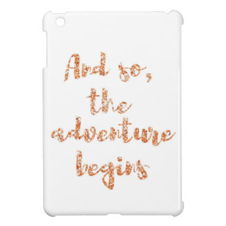 And so, the adventure begins - Travel inspiration iPad Mini Cover